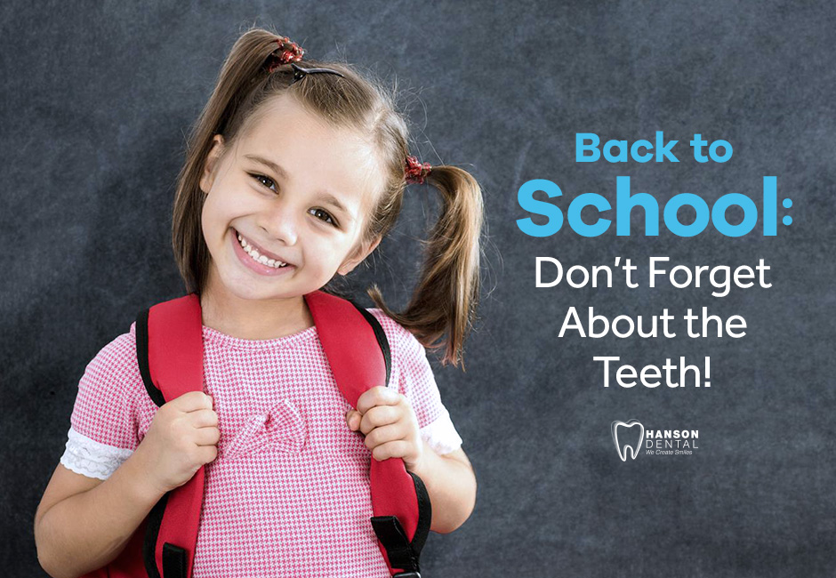 Back to School: Don't Forget About the Teeth!