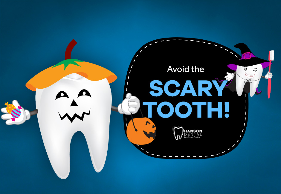 Avoid the Scary Tooth!