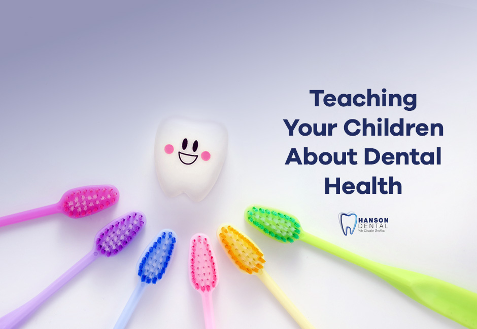Teaching Your Children About Dental Health