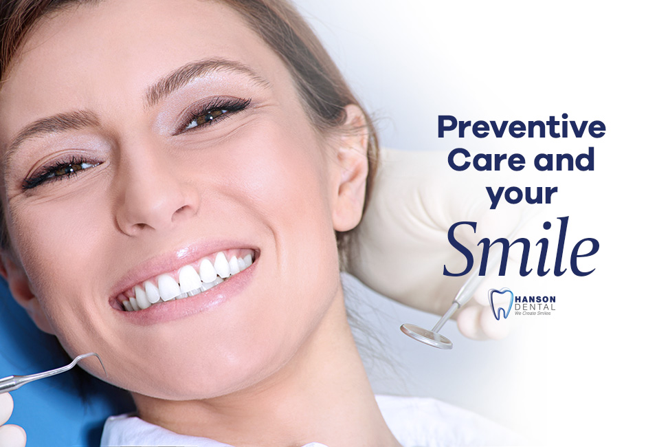 Preventive Care and Your Smile
