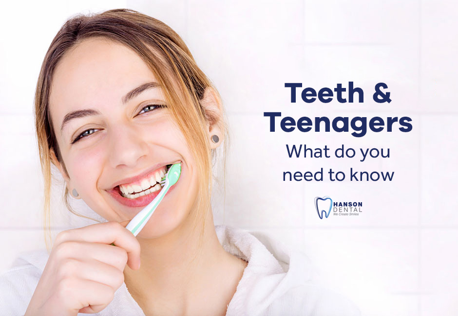 Teeth & Teenagers: What Do You Need to Know?