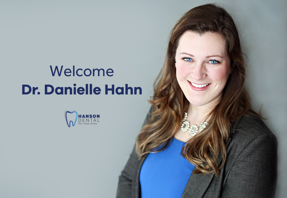 We are pleased to introduce Dr. Danielle Hahn to the team!