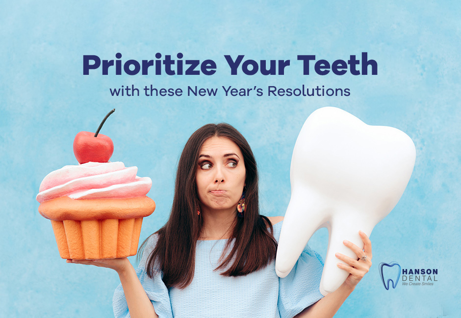 Prioritize Your Teeth with these New Year's Resolutions