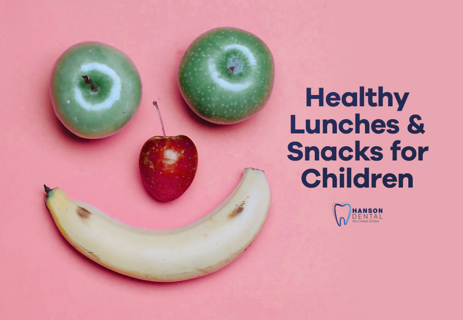Healthy Lunches and Snacks for Children
