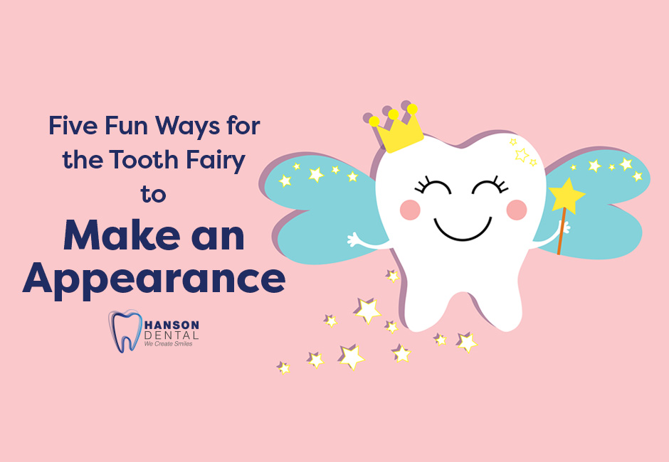 Five Fun Ways for the Tooth Fairy to Make an Appearance